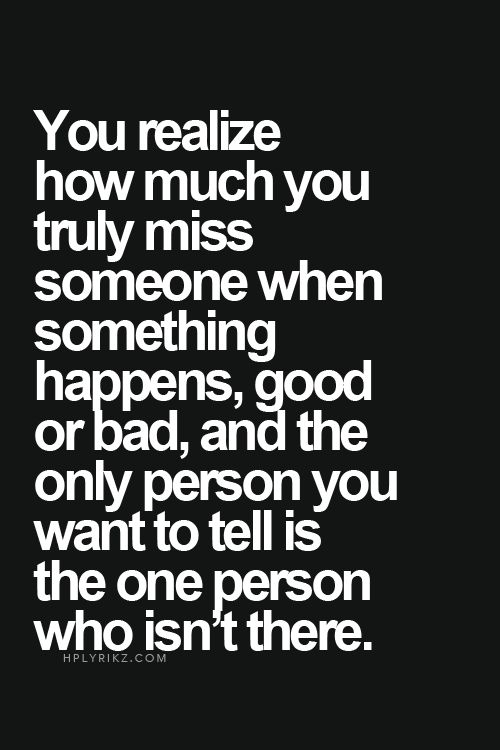 KNOWLEDGE QUOTE: When you miss someone #Knowledge #Quote ...