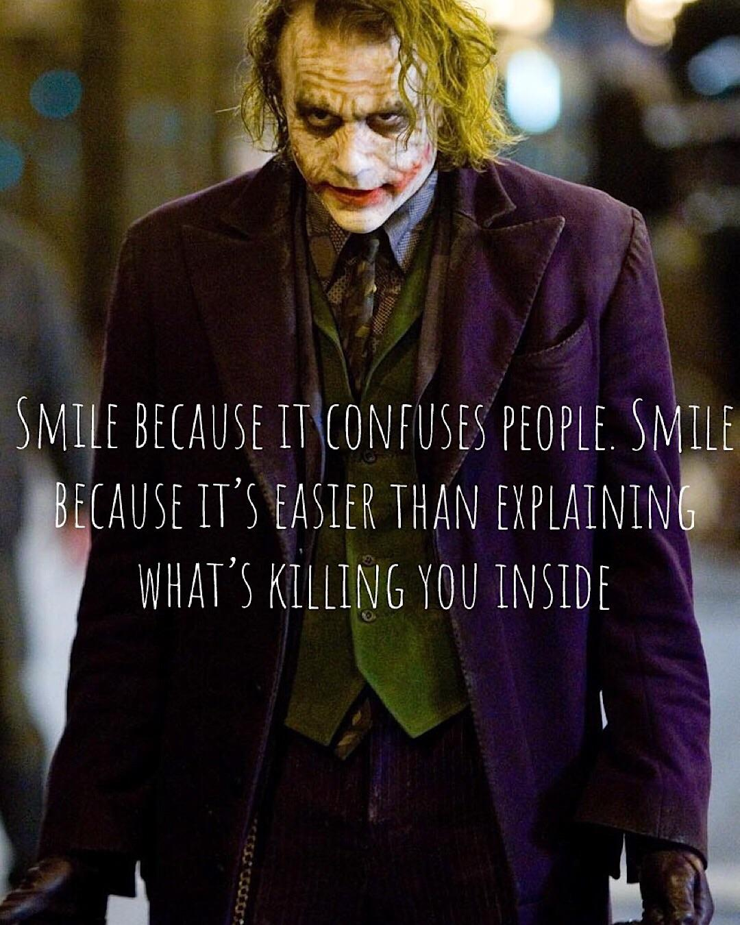 smile because it confuses people smile because it s easier than