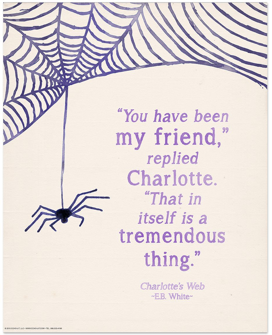 You have been my friend, replied Charlotte. That in itself ...