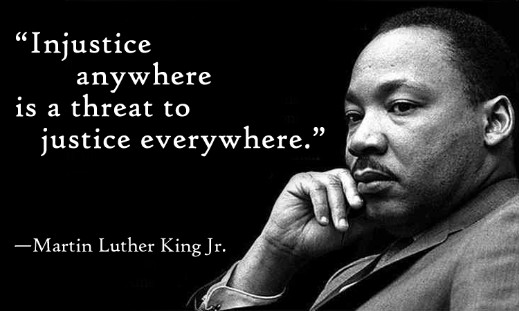 Injustice Anywhere Is A Threat To Justice Everywhre Martin